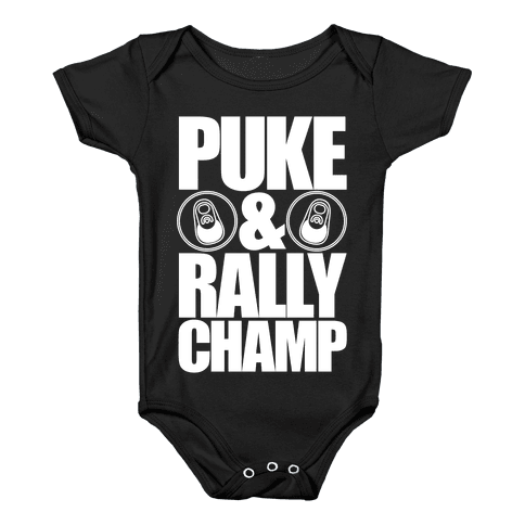 Puke And Rally Champ Baby Onesy
