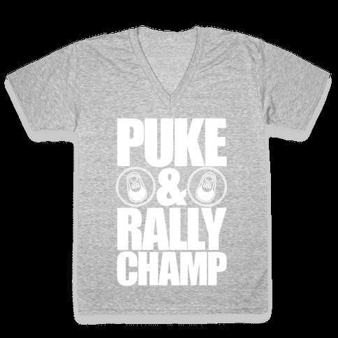Puke And Rally Champ V-Neck Tee Shirt