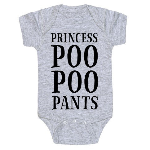 Princess Poo Poo Pants Baby Onesy