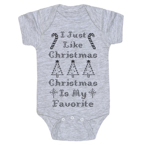 Christmas Is My Favorite Baby Onesy
