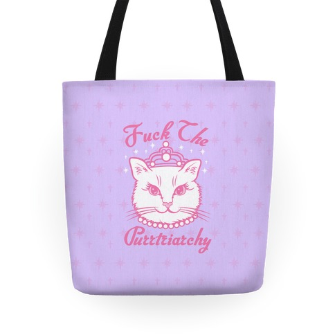 F*** The Purrtriarchy Tote