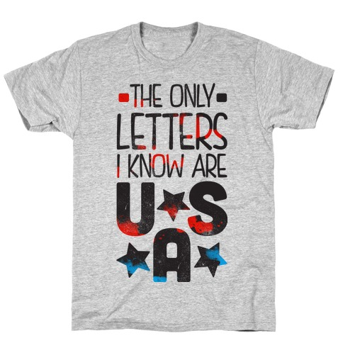 The Only Letters Are USA (Tank) T-Shirt