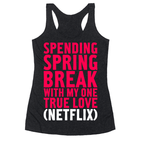 Spring Break With My True Love Racerback Tank Top