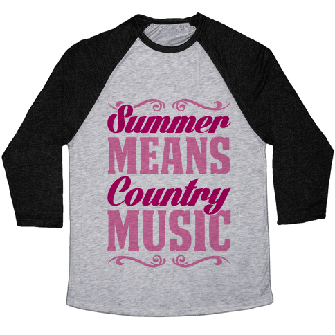Summer Means Country Music Baseball Tee