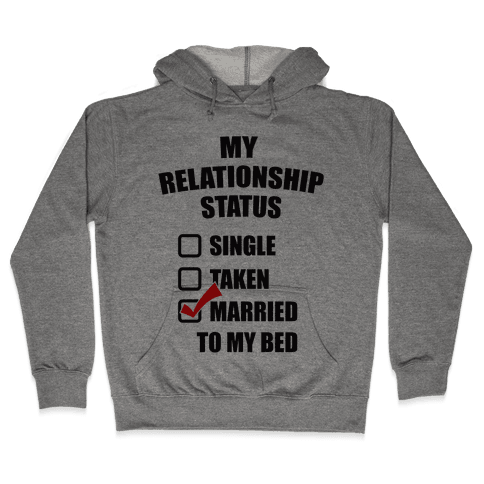 My Relationship Status Hooded Sweatshirt