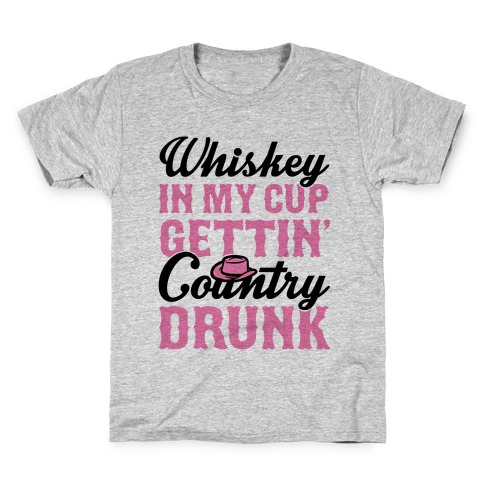 Whiskey In My Cup Gettin' Country Drunk Kids T-Shirt