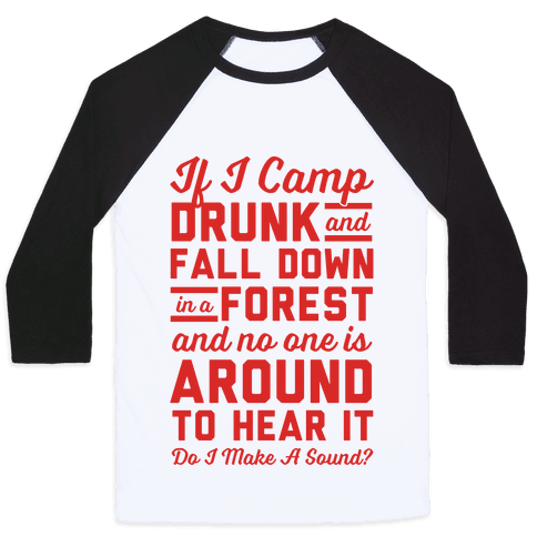 If I Camp Drunk Baseball Tee