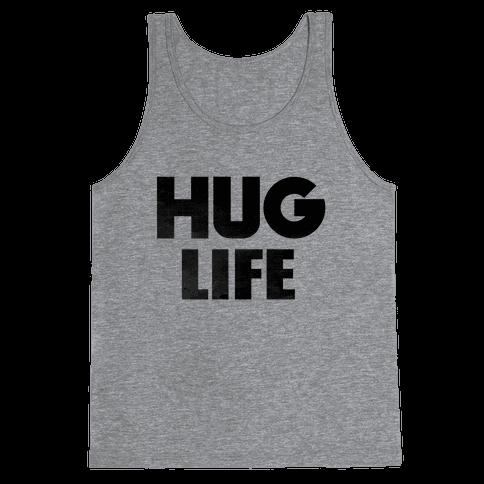 Hug Life Tank Top