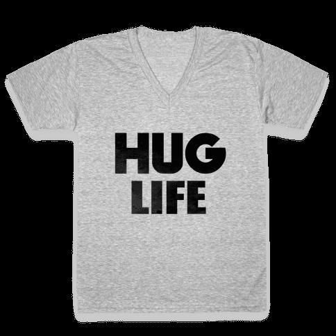 Hug Life V-Neck Tee Shirt