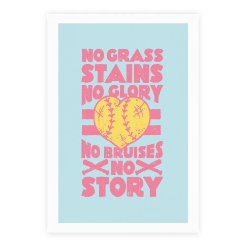 No Grass Stains No Glory Poster