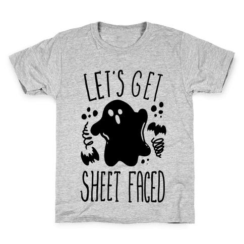 Let's Get Sheet Faced Kids T-Shirt