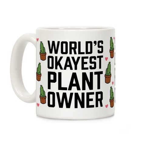 World's Okayest Plant Owner Coffee Mug