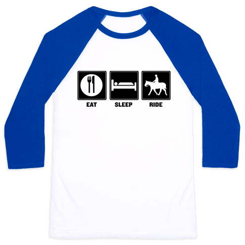 Eat. Sleep. Ride Baseball Tee