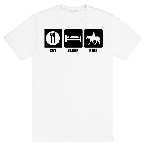Eat. Sleep. Ride Mens T-Shirt