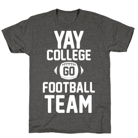 Yay College Go Football Team T-Shirt