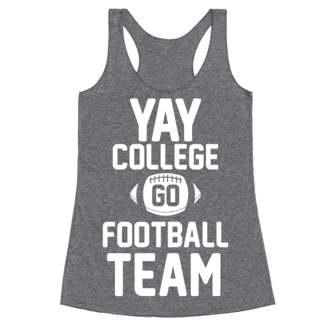 Yay College Go Football Team Racerback Tank Top
