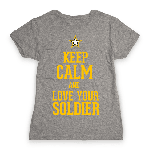 Love Your Soldier Womens T-Shirt