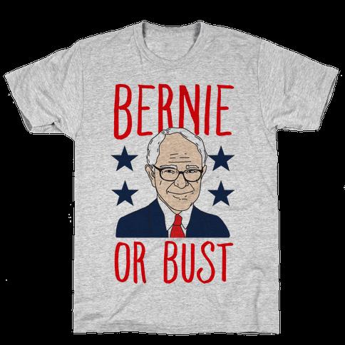 Bernie or Bust Mens T-Shirt