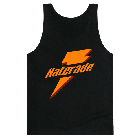 Haterade (Parody) Tank Top