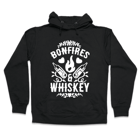 Bonfires & Whiskey Hooded Sweatshirt