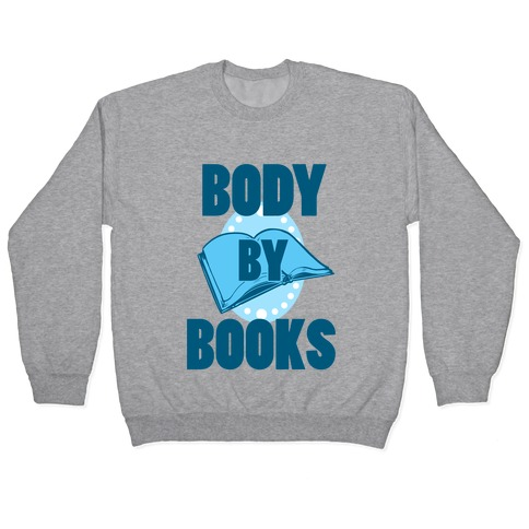 Body By Books Pullover
