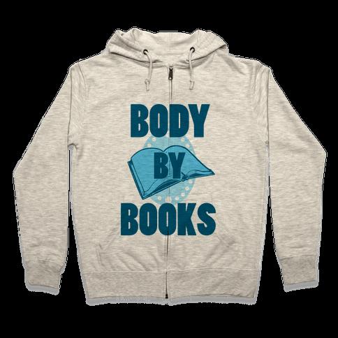 Body By Books Zip Hoodie
