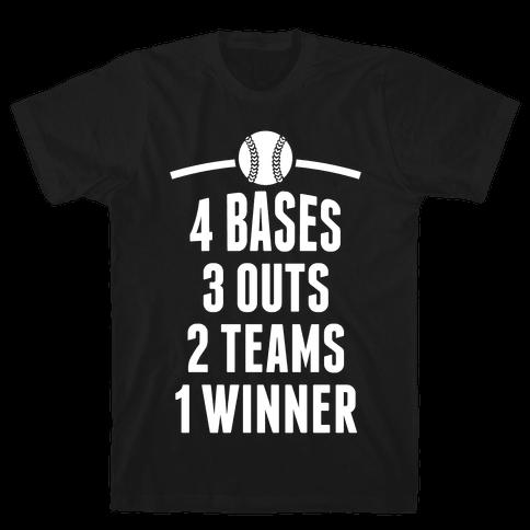 4 Bases, 3 Outs, 2 Teams, 1 Winner (Baseball) Mens T-Shirt