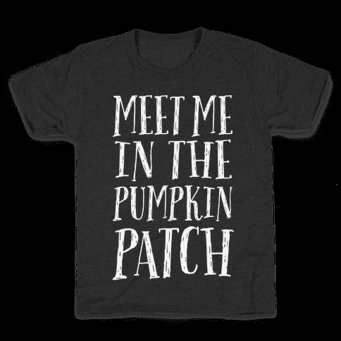 Meet Me In The Pumpkin Patch Kids T-Shirt