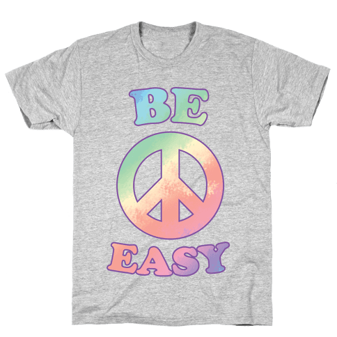 Be Easy (Peace Sign) Mens T-Shirt