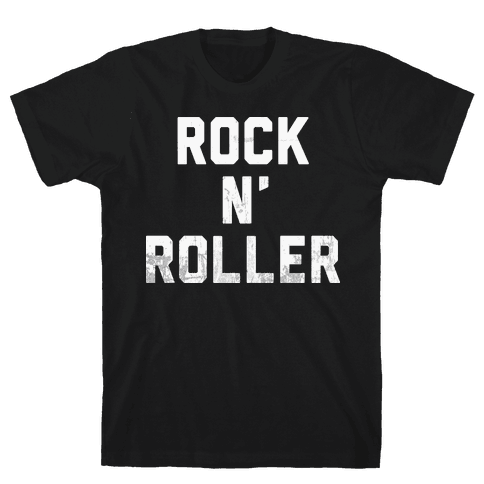 Rock n' Roller Mens T-Shirt