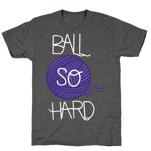 Yarn So Hard Sweatshirt T-Shirt