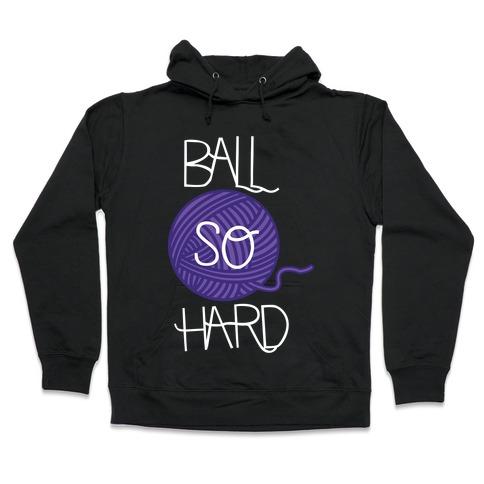 Yarn So Hard Sweatshirt Hooded Sweatshirt