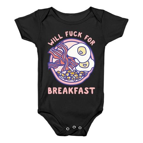 Will F*** For Breakfast Baby Onesy