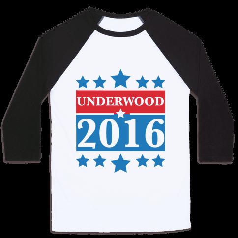 Underwood For President 2016 Baseball Tee