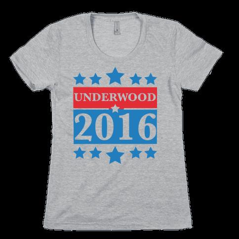 Underwood For President 2016 Womens T-Shirt
