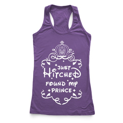 Just Hitched Found My Prince Racerback Tank Top