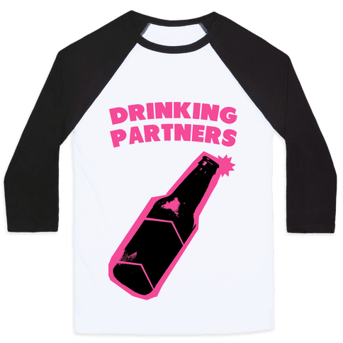 Drinking Partners (Pink) Baseball Tee