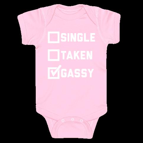 Single Taken Gassy Baby Onesy