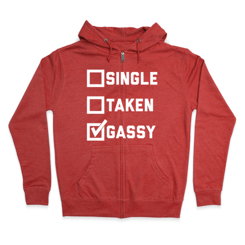 Single Taken Gassy Zip Hoodie
