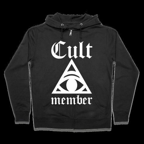 Cult Member Zip Hoodie