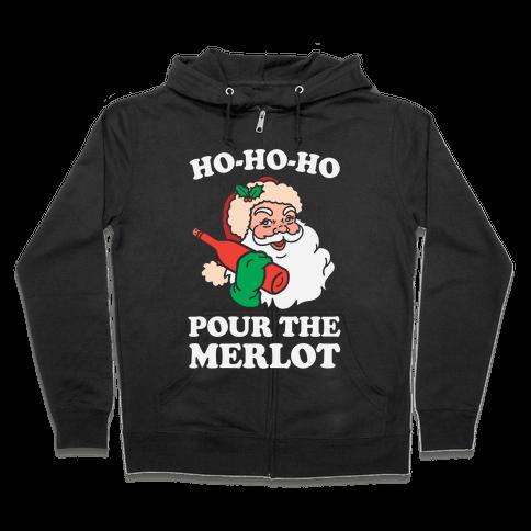 Ho-Ho-Ho Pour The Merlot Zip Hoodie