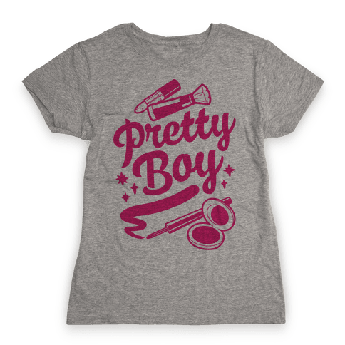 Pretty Boy Womens T-Shirt