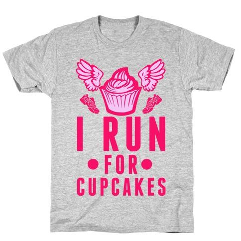 I Run (For Cupcakes) Mens T-Shirt