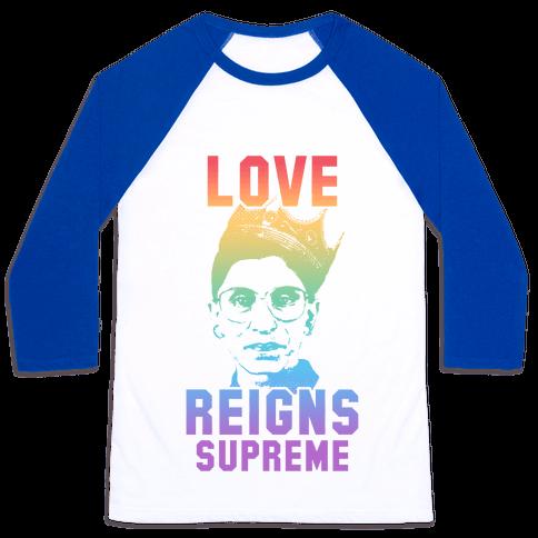 Love Reigns Supreme Baseball Tee