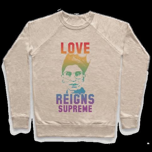 Love Reigns Supreme Pullover