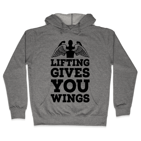 Lifting Gives You Wings Hooded Sweatshirt