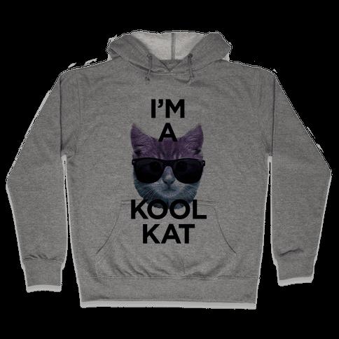 I'm A Kool Cat Hooded Sweatshirt