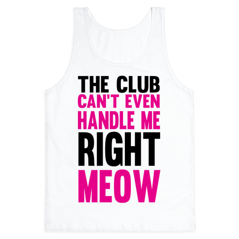 The Club Can't Even Tank Top