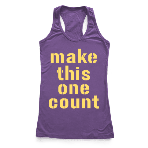 Make This One Count (Yellow) Racerback Tank Top