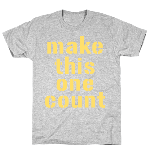 Make This One Count (Yellow) Mens T-Shirt